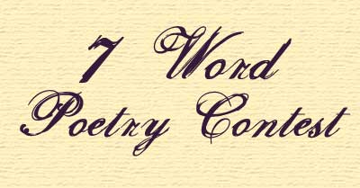 7 word poetry contest
